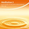 Hörbuch Cover: Meditation 2 (Download)
