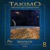 Hörbuch Cover: Takimo - 08 - Mirokan (Download)