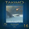 Hörbuch Cover: Takimo - 16 - Phoenix (Download)
