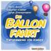 Hörbuch Cover: Die Ballonfahrt (Download)