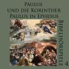 Hörbuch Cover: Paulus und die Korinther - Paulus in Ephesus (Download)