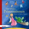Hörbuch Cover: Die wilden Prinzessinnen (Download)