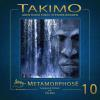 Hörbuch Cover: Takimo - 10 - Metamorphose (Download)