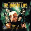 Hörbuch Cover: The Undead Live Part 02: The Rising Of The Living Dead (Download)