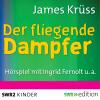 Hörbuch Cover: Der fliegende Dampfer (Download)