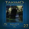 Hörbuch Cover: Takimo - 27 - Roulette (Download)