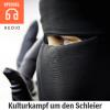 Hörbuch Cover: Kul­tur­kampf um den Schleier (Download)