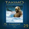 Hörbuch Cover: Takimo - 29 - Elementare (Download)