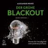 Hörbuch Cover: Der Grüne Blackout (Download)