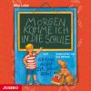 Hörbuch Cover: Morgen komme ich in die Schule (Download)
