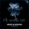 Hörbuch Cover: Die Weisse Lilie - 06: Krieg in Boston - Kapitel III (Download)