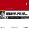 Hörbuch Cover: Buddhismus, Islam und andere große Religionen (Download)