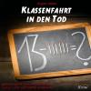 Hörbuch Cover: Klassenfahrt in den Tod (Download)