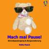 Hörbuch Cover: Mach mal Pause! (Strandspaziergang & Bergwanderung) (Download)