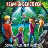 Hörbuch Cover: Team Undercover, Folge 11: Gefahr aus dem Weltall (Download)