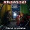 Hörbuch Cover: Team Undercover, Folge 9: Tödliche Bedrohung (Download)
