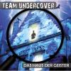 Hörbuch Cover: Team Undercover, Folge 3: Das Haus der Geister (Download)