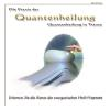 Hörbuch Cover: Die Praxis der Quantenheilung - Quantenheilung in Trance (Download)