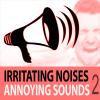 Hörbuch Cover: Irritating Noises, Vol. 2 - Annoying Sounds (Download)