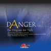 Hörbuch Cover: Danger, Part 2: Das Ding aus der Tiefe (Download)