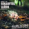 Hörbuch Cover: Mord in Serie, Folge 20: Gekauftes Glück (Download)