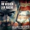 Hörbuch Cover: Mord in Serie, Folge 21: Im Visier der Rache (Download)