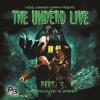 Hörbuch Cover: The Undead Live, Part 3: The Unliving Dead Ride Again (Download)