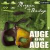 Hörbuch Cover: Morgan & Bailey, Folge 6: Auge um Auge (Download)