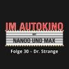 Hörbuch Cover: Im Autokino, Folge 30: Dr. Strange (Download)