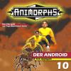 Hörbuch Cover: Animorphs, Folge 10: Der Android (Download)