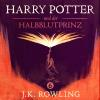 Hörbuch Cover: Harry Potter und der Halbblutprinz (Download)