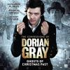 Hörbuch Cover: The Confessions of Dorian Gray, Series 1, 6: Ghosts of Christmas Past (Unabridged) (Download)