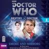 Hörbuch Cover: Doctor Who - Destiny of the Doctor, 1, 5: Smoke and Mirrors (Unabridged) (Download)