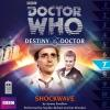 Hörbuch Cover: Doctor Who - Destiny of the Doctor, Series 1, 7: Shockwave (Unabridged) (Download)