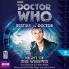 Hörbuch Cover: Doctor Who - Destiny of the Doctor, Series 1, 9: Night of the Whisper (Unabridged) (Download)