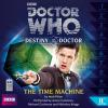 Hörbuch Cover: Doctor Who, Series 1: Destiny of the Doctor, 11: The Time Machine (Unabridged) (Download)