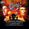 Hörbuch Cover: Blake's 7, Volume 10: The Liberator Chronicles (Unabridged) (Download)