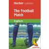 Hörbuch Cover: The Football Match (Download)