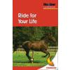 Hörbuch Cover: Ride for Your Life (Download)