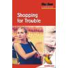 Hörbuch Cover: Shopping for Trouble (Download)