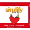 Hörbuch Cover: Simplify your love (Download)