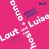 Hörbuch Cover: Laut und Luise / hosi + anna (Download)