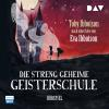 Hörbuch Cover: Die streng geheime Geisterschule (Download)