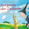 Hörbuch Cover: Kotzmotz der Zauberer (Download)