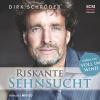 Hörbuch Cover: Riskante Sehnsucht (Download)