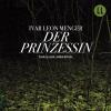 Hörbuch Cover: Der Prinzessin (Download)