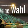 Hörbuch Cover: Keine Wahl (Download)