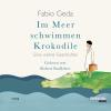 Hörbuch Cover: Im Meer schwimmen Krokodile (Download)