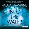 Hörbuch Cover: Into the Water - Traue keinem. Auch nicht dir selbst. (Download)
