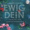Hörbuch Cover: Deathline - Ewig dein (Download)